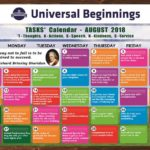 Universal Beginnings TASKS Calendar- August, 2018.